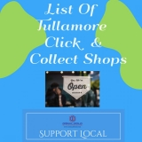 OUT OF Date ARCHIVED A list of Business's in Tullamore that are opened for click and collect or delivery during lockdown